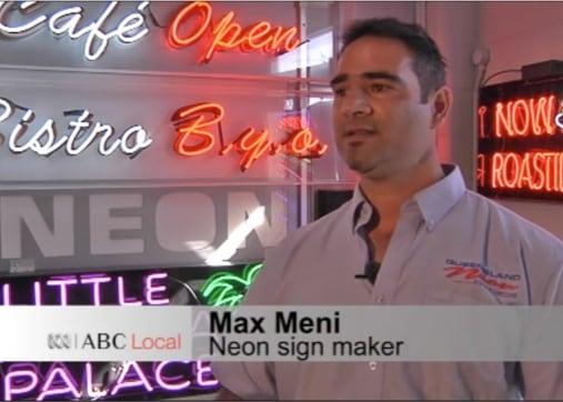Queensland Neon Signage, Max Meni